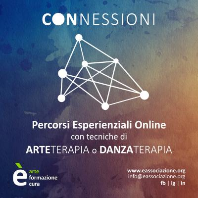 Connessioni Open Week | Arteterapia e Danzaterapia Online