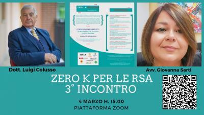 ZERO K PER LE RSA. Dott. Luigi Colusso e Avv. Giovanna Sarti