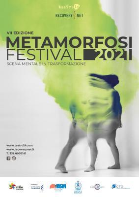 Metamorfosi Festival - scena mentale in trasformazione 2021
